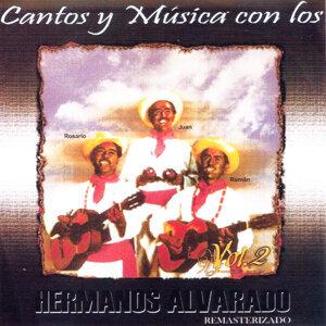 Cantos y Música Con los Hermanos Alvarado, Vol. 2 (Remasterizado)