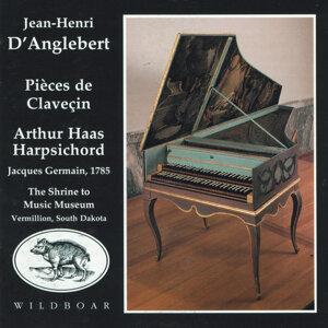 Harpsichord Music of Jean-Henri D'Anglebert