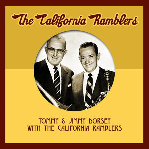 Tommy And Jimmy Dorsey With The California Ramblers