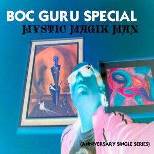 Mystic Magik Man (Anniversary Singles)