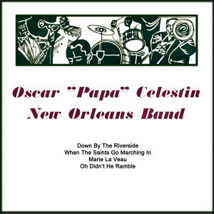 Oscar 'Papa' Celestin New Orleans Band