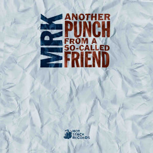 Another Punch From a So-Called Friend - EP