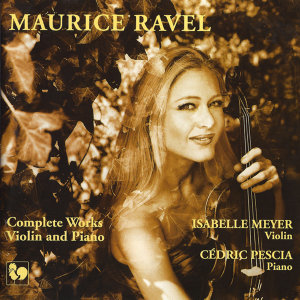 Ravel: Complete Works for Violin & Piano