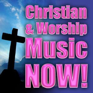 Christian & Worship Music Now!