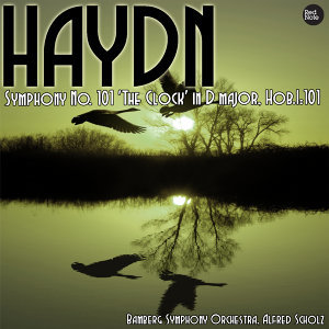 Haydn: Symphony No. 101 'The Clock' in D major, Hob.I:101