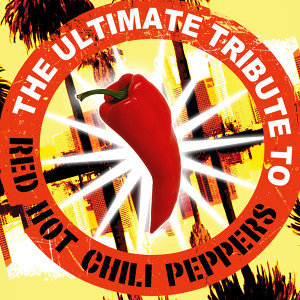 The Ultimate Tribute to Red Hot Chili Peppers