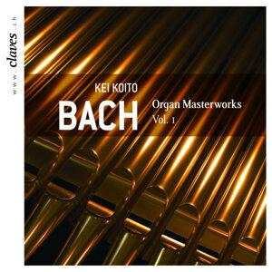 J.S. Bach: Organ Masterworks, Vol. I
