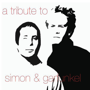 A Tribute To Simon And Garfunkel