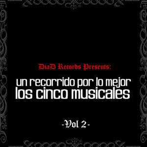 Un Recorrido por Lo Mejor de los Cinco Musicales Vol. II