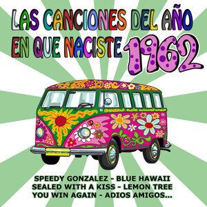 Las Canciones Del Año En Que Naciste 1962