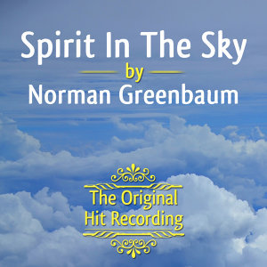 The Original Hit Recording - Spirit in the Sky