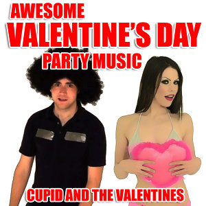 Awesome Valentine's Day Party Music