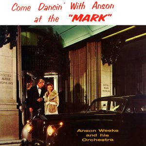 Come Dancin' With Anson At The 'Mark'