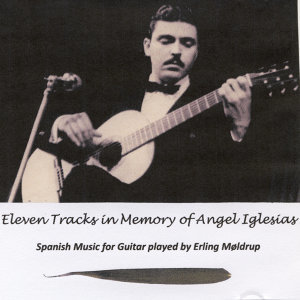 Eleven Tracks in Memory of Iglesias