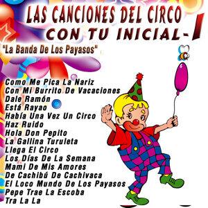 Las Canciones del Circo Con Tu Inicial: I