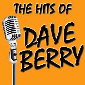The Hits Of Dave Berry (Rerecorded)