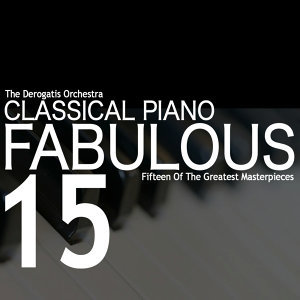 Classical Piano: Fabulous 15