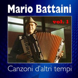 Mario Battaini - Canzoni di altri tempi - Vol. 1