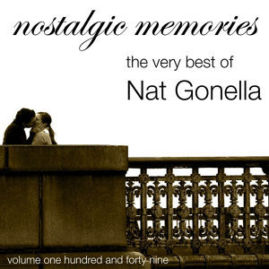 Nostalgic Memories-The Very Best Of Nat Gonella-Vol. 149