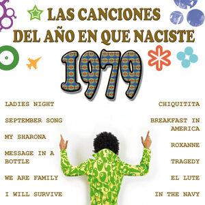 Las Canciones Del Año que Naciste 1979