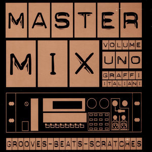 MasterMix Volume Uno Grooves-Beats-Scratches