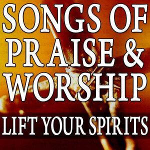 Songs Of Praise & Worship (Lift Your Spirits)