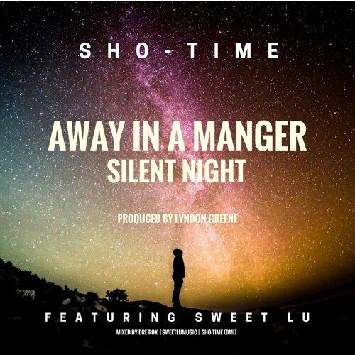 Away in a Manger / Silent Night (feat. Sweet Lu)