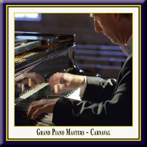 Grand Piano Masters - Carnaval