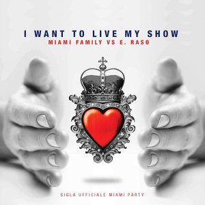 I Want to Live My Show