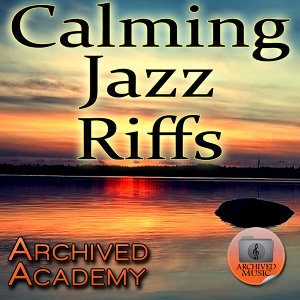 Calming Jazz Riffs