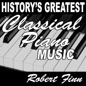 History's Greatest Classical Piano Music