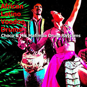 African Latino Voodoo Drums