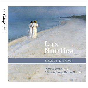 "Sibelius & Grieg : Music for Cello and Piano ""Lux Nordica"""