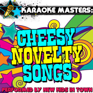 Karaoke Masters: Cheesy Novelty Songs