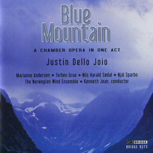 Blue Mountain - A Chamber Opera in One Act