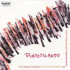 Piazzollando: com sotaque brasileiro