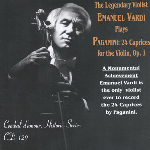 The Legendary Violist Emanuel Vardi Plays Paganini: 24 Caprices for the Violin, Op.1