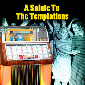 A Salute To The Temptations