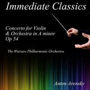 Arensky: Concerto for Violin and Orchestra in A Minor