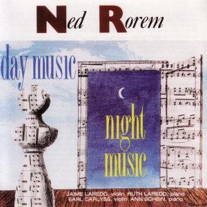 NED ROREM: Day Music - Night Music