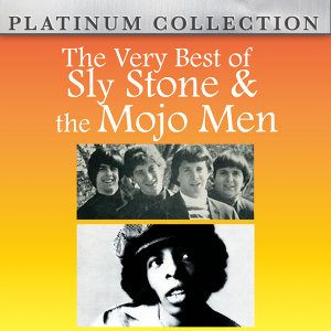 The Very Best of Sly Stone and the Mojo Men