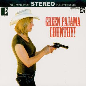 Green Pajama Country