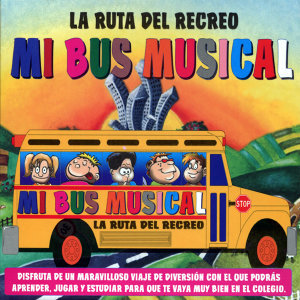 La Ruta del Recreo - Mi Bus Musical