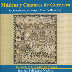 Músicos y Cantores de Guerrero