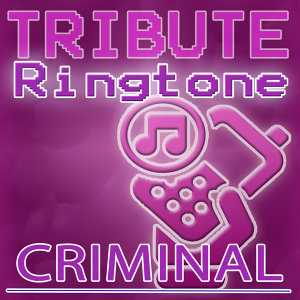 Criminal (Britney Spears Tribute) - Ringtone