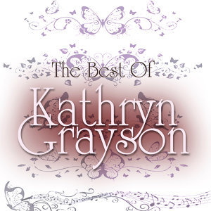 The Best of Kathryn Grayson