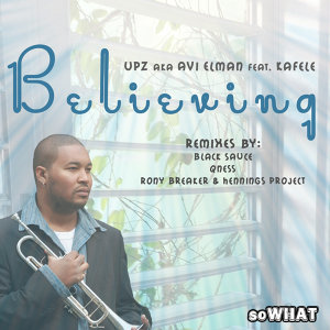 Believing feat. Kafele