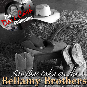 Another take on the Bellamy Brothers - [The Dave Cash Collection]