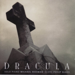 Philip Glass - Dracula