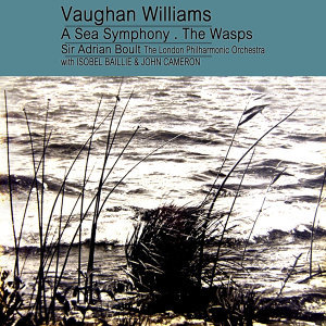 Williams - A Sea Symphony / Music From The Wasps